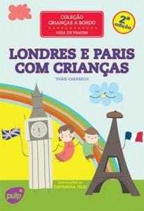 Baixar Londres e Paris Com Crianças – Col. Crianças A Bordo – Guia de Viagem – 2ª Ed. 2014 pdf, epub, eBook