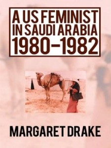 Baixar A US Feminist in Saudi Arabia: 1980-1982 pdf, epub, eBook