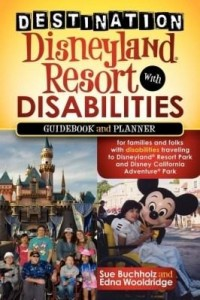 Baixar Destination Disneyland Resort with Disabilities: A Guidebook and Planner for Families and Folks with pdf, epub, eBook