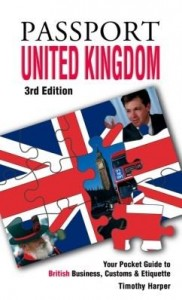 Baixar Passport United Kingdom, 3rd: Your Pocket Guide to British Business, Customs & Etiquette pdf, epub, eBook