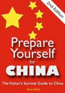 Baixar Prepare Yourself for China: The Visitor's Survival Guide to China. Second Edition. pdf, epub, eBook