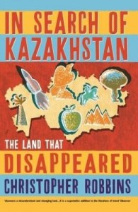 Baixar In Search of Kazakhstan: The Land that Disappeared pdf, epub, eBook