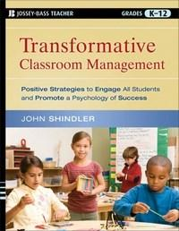 Baixar Transformative Classroom Management: Positive Strategies To Engage All Students And Promote a Psycho pdf, epub, ebook