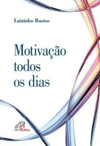Baixar Motivação todos os dias pdf, epub, ebook