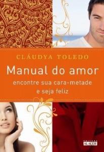 Baixar Manual do Amor – Encontre Sua Cara-metade e Seja Feliz pdf, epub, eBook