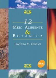 Baixar Meio Ambiente E Botânica  – Série Meio Ambiente pdf, epub, eBook