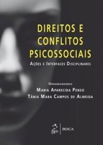 Baixar Direitos e Conflitos Psicossociais – Ações e Interfaces Disciplinares pdf, epub, eBook