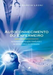 Baixar Autoconhecimento do Enfermeiro – Instrumento nas Relações Terapêuticas e na Gestão/Gerência em Enfer pdf, epub, eBook