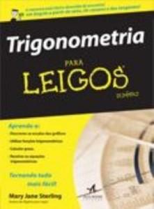 Baixar Trigonometria para Leigos 2ª Ed. pdf, epub, ebook