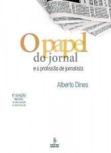 Baixar O Papel do Jornal e a Profissão de Jornalista – Edição Comemorativa dos 35 Anos de Publicação pdf, epub, ebook