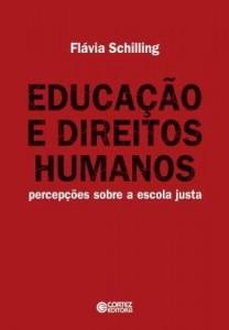 Baixar Educação e Direitos Humanos – Percepções Sobre A Escola Justa pdf, epub, ebook
