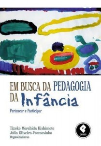 Baixar Em busca da pedagogia da infância: Pertencer e Participar pdf, epub, eBook