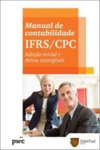 Baixar Manual de Contabilidade Ifrs/cpc – Adoção Inicial e Ativos Intangíveis pdf, epub, ebook