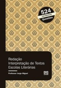 Baixar Redação , Interpretação de Textos e Escolas Literárias pdf, epub, eBook