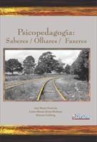 Baixar Psicopedagogia: Saberes / Olhares / Fazeres pdf, epub, ebook