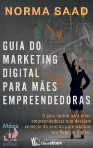 Baixar Guia do Marketing Digital para mães empreendedoras pdf, epub, eBook