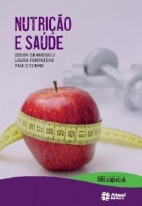 Baixar Nutrição e Saúde – Col. Projeto Ciência – Ensino Fundamental 2 – Conforme a Nova Ortografia – 1ª Ed. pdf, epub, ebook