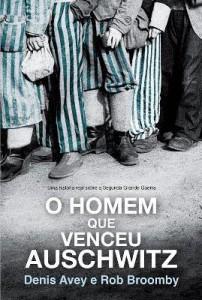 Baixar O Homem Que Venceu Auschwitz pdf, epub, eBook