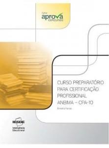 Baixar Curso Preparatório Para Certificação Profissional Anbima – Cpa-10 – Série Aprova Concursos pdf, epub, ebook