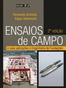 Baixar Ensaios de Campo e suas aplicações à Engenharia de Fundações – 2ª Ed. pdf, epub, ebook
