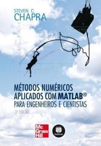 Baixar Métodos Numéricos Aplicados Com Matlab Para Engenheiros e Cientistas pdf, epub, eBook