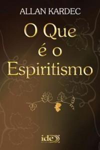Baixar O que é o Espiritismo pdf, epub, eBook