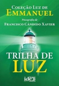 Baixar Trilha de Luz – Col. Luz de Emmanuel pdf, epub, eBook