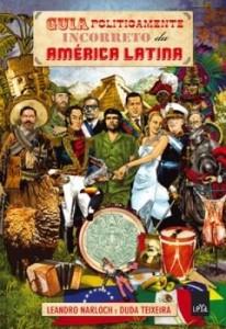 Baixar Guia politicamente incorreto da América Latina pdf, epub, ebook