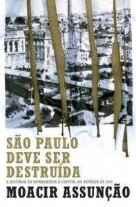 Baixar São Paulo deve ser destruída pdf, epub, eBook
