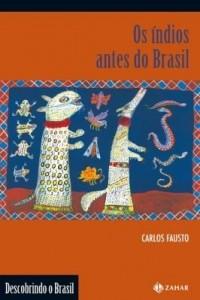 Baixar Os índios antes do Brasil pdf, epub, ebook