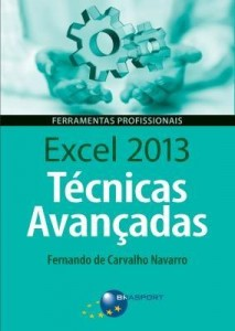 Baixar Excel 2013 – Técnicas Avançadas – Col. Ferramentas Profissionais pdf, epub, eBook