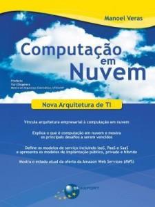 Baixar Computação Em Nuvem – Nova Arquitetura de Ti pdf, epub, eBook