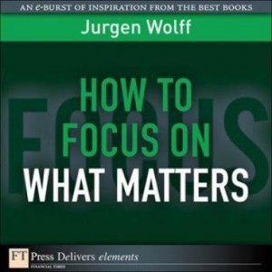 Baixar How to Focus on What Matters pdf, epub, ebook