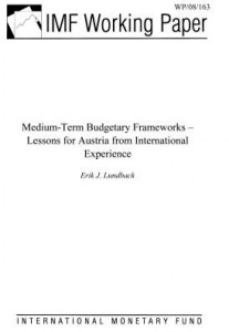 Baixar Medium-Term Budgetary Frameworks – Lessons for Austria from International Experience pdf, epub, eBook