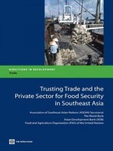 Baixar Trusting Trade and the Private Sector for Food Security in Southeast Asia pdf, epub, eBook