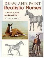 Baixar Draw and Paint Realistic Horses pdf, epub, eBook