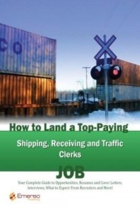 Baixar How to Land a Top-Paying Shipping Receiving and Traffic Clerks Job: Your Complete Guide to Opportuni pdf, epub, ebook