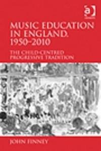 Baixar Music Education in England, 1950-2013 pdf, epub, eBook