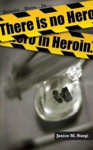 Baixar There Is No Hero in Heroin pdf, epub, ebook