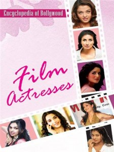 Baixar Encyclopedia of bollywoodfilm actresses pdf, epub, eBook