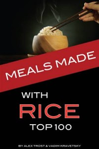 Baixar Meals made with rice: top 100 pdf, epub, eBook