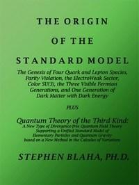 Baixar The Origin of the Standard Model: The Genesis of Four Quark And Lepton Species, Parity Violation, Th pdf, epub, ebook