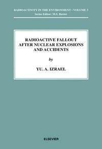 Baixar Radioactive Fallout After Nuclear Explosions And Accidents, Volume 3 pdf, epub, eBook