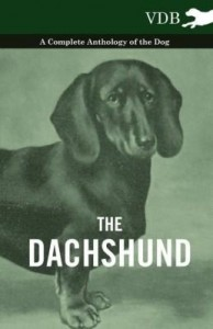 Baixar The Dachshund – A Complete Anthology of the Dog – pdf, epub, ebook