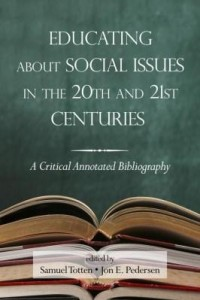 Baixar Educating about Social Issues in the 20th and 21st Centuries: A Critical Annotated Bibliography Volu pdf, epub, ebook