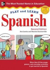 Baixar Play and Learn Spanish, 2nd Edition pdf, epub, eBook