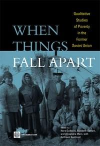 Baixar When Things Fall Apart: Qualitative Studies of Poverty In the Former Soviet Union pdf, epub, eBook