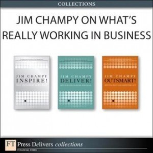 Baixar Jim Champy on What's Really Working in Business (Collection) pdf, epub, ebook