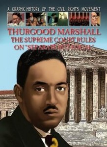 "Baixar Thurgood Marshall: The Supreme Court Rules on ""Separate But Equal"" pdf, epub, eBook"