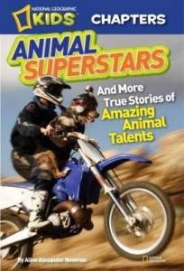 Baixar National Geographic Kids Chapters: Animal Superstars: And More True Stories of Amazing Animal Talent pdf, epub, ebook